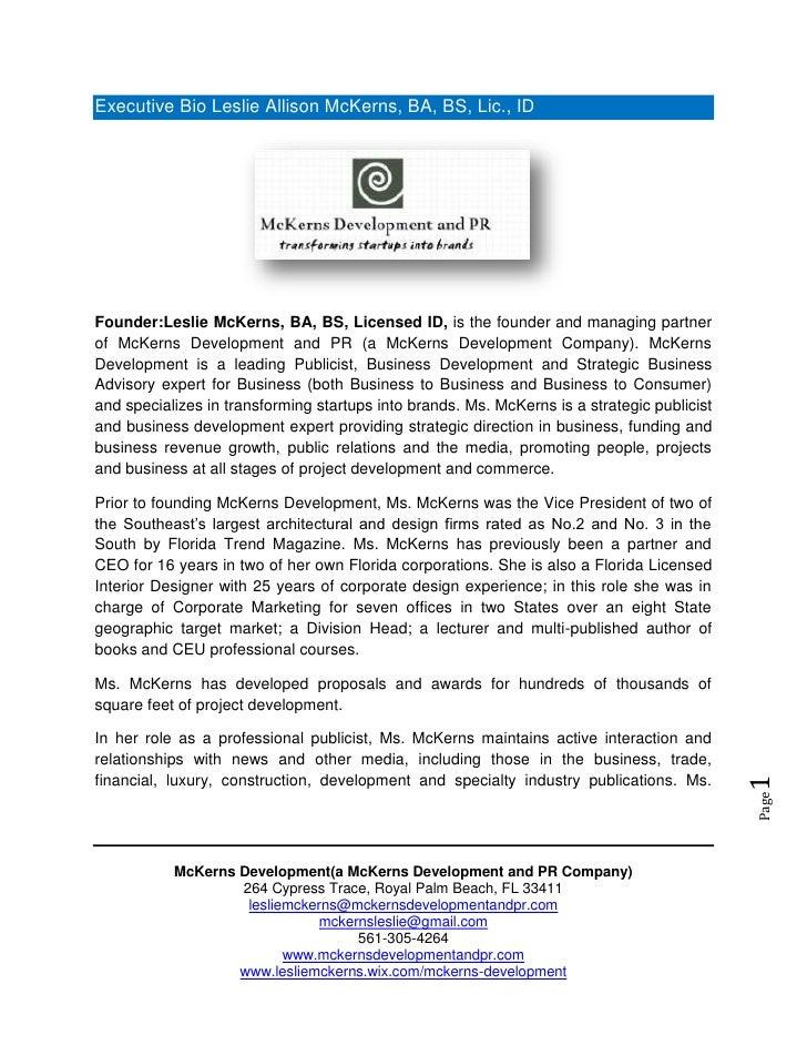 Executive Bio Leslie Allison McKerns, BA, BS, Lic., IDFounder:Leslie McKerns, BA, BS, Licensed ID, is the founder and mana...