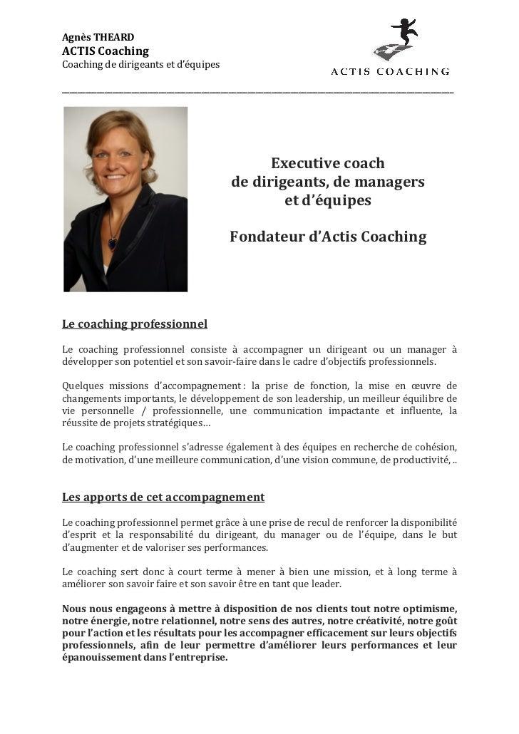 Agnès THEARD ACTIS Coaching Coaching de dirigeants et d'équipes                                       ...