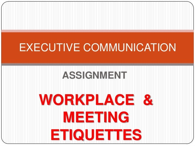 business communication and etiquettes course Cross cultural business etiquette makes or breaks a business relationship - take the time to build business etiquette training, image consultant toronto, leadership training the business email communications should be such that it creates a clear impression in the mind of the other.