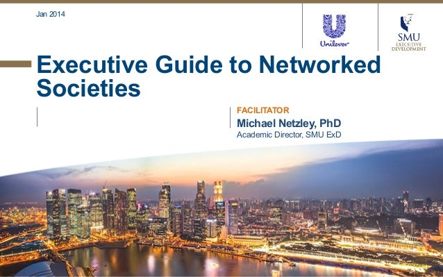 Executive Guide to Networked Societies [UPDATED Jan 2014]