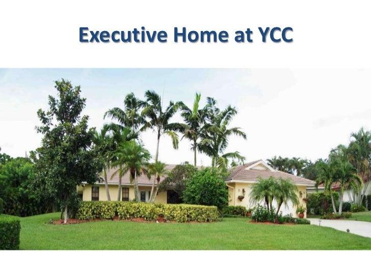 Executive Home at YCC Stuart