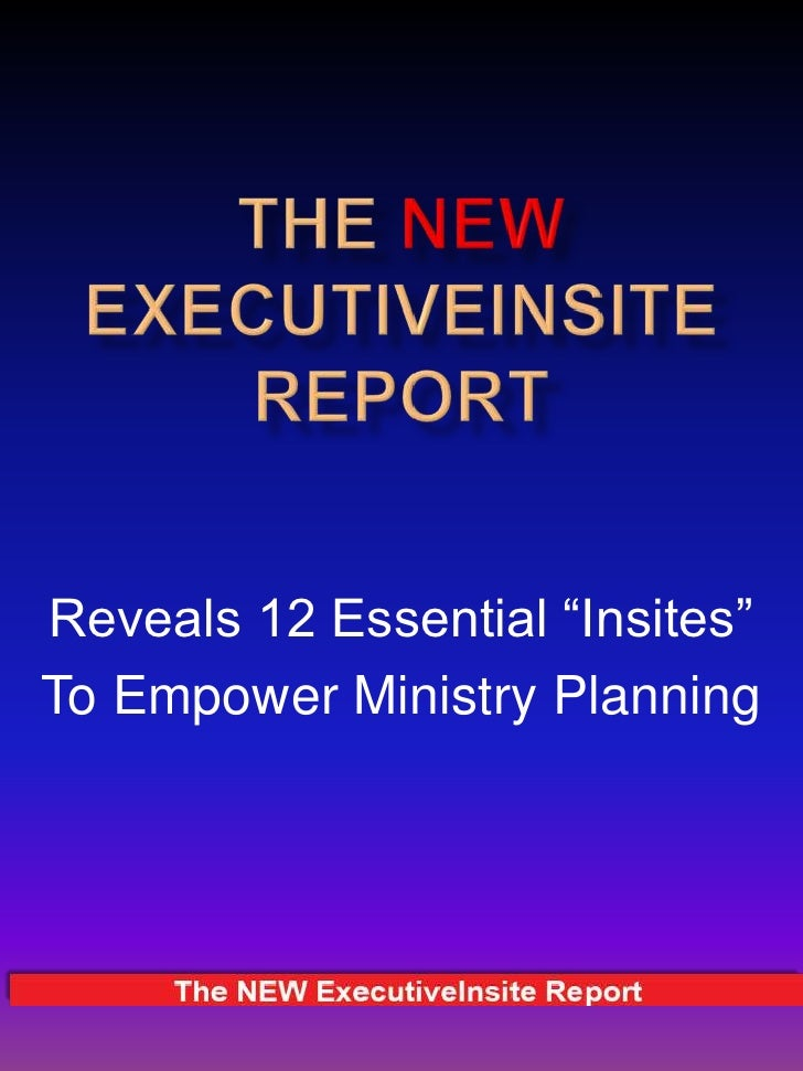 NEW ExecutiveInsite Report Demonstration, July, 2012