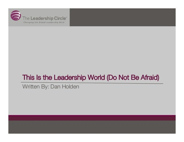This Is the Leadership World (Do Not Be Afraid)Written By: Dan Holden