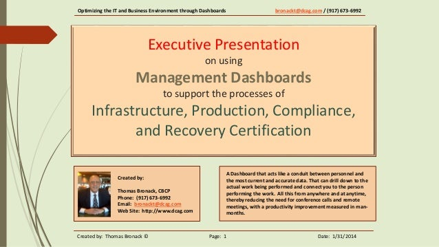 Optimizing the IT and Business Environment through Dashboards  bronackt@dcag.com / (917) 673-6992  Executive Presentation ...