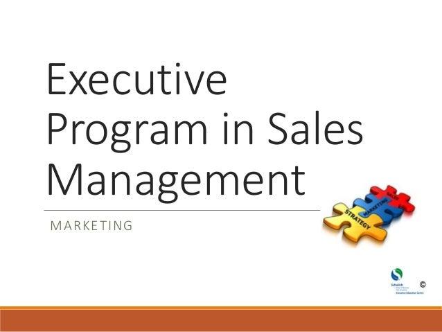 Executive Program in Sales Management MARKETING