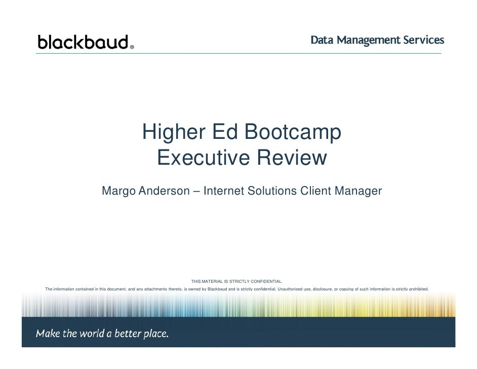 Higher Ed Bootcamp                                                        Executive Review                                ...