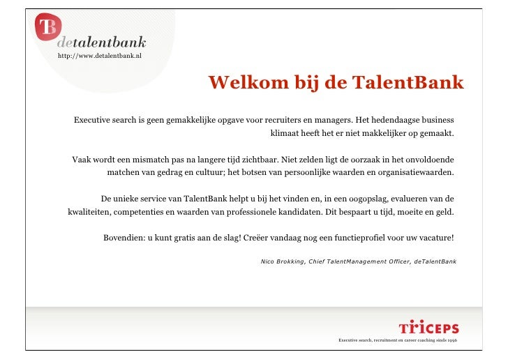 http://www.detalentbank.nl                                             Welkom bij de TalentBank     Executive search is ge...