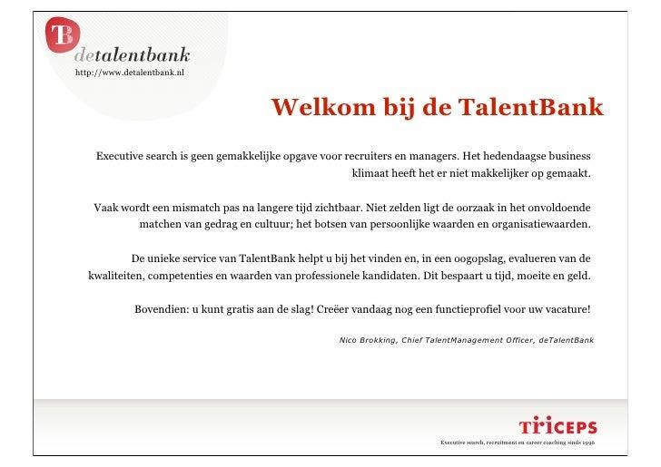 http://www.detalentbank.nl                                             Welkom bij de TalentBank     Executive search is ge...