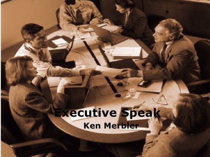Executive Speak Ken Merbler