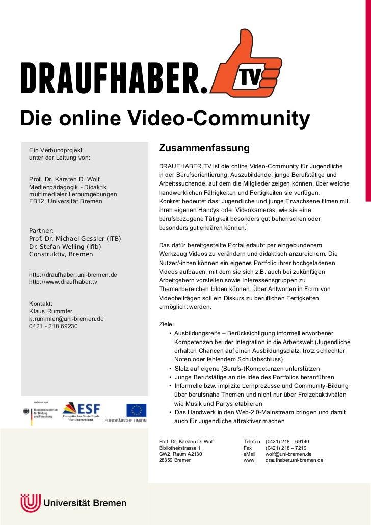 draufhaber.Die online Video-CommunityEin Verbundprojekt                Zusammenfassungunter der Leitung von:              ...
