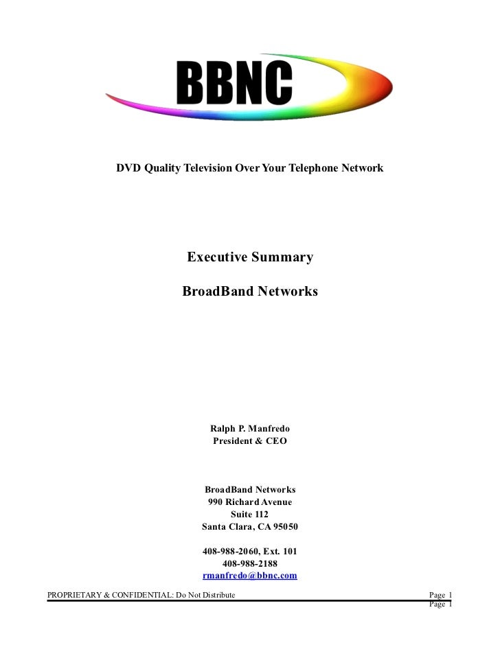 DVD Quality Television Over Your Telephone Network                                 Executive Summary                      ...