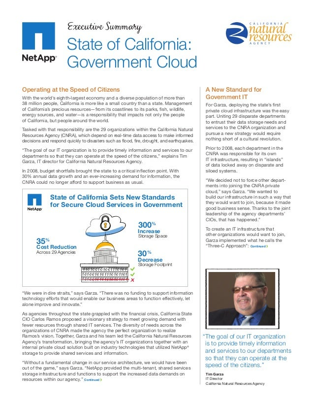 Executive Summary State of California: Government Cloud Operating at the Speed of Citizens With the world's eighth-largest...