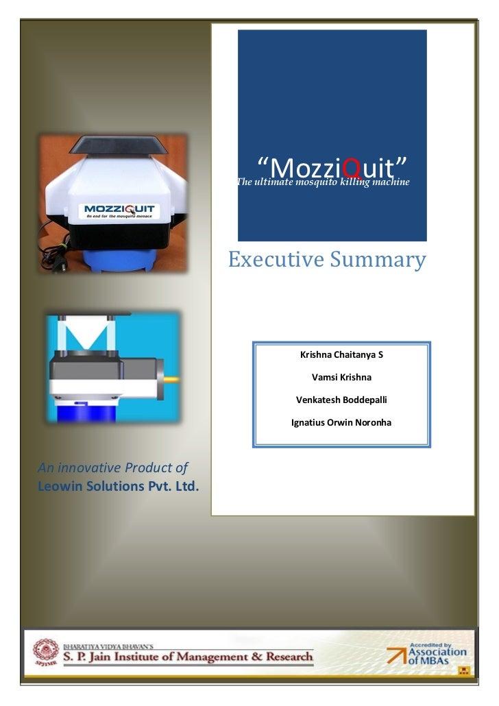"""MozziQuit""                             The ultimate mosquito killing machine                             Executive Summar..."