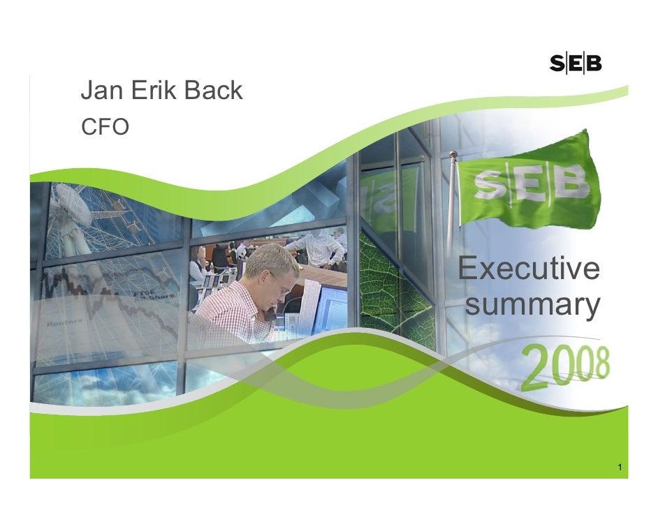 Jan Erik Back CFO                     Executive                 summary                                1