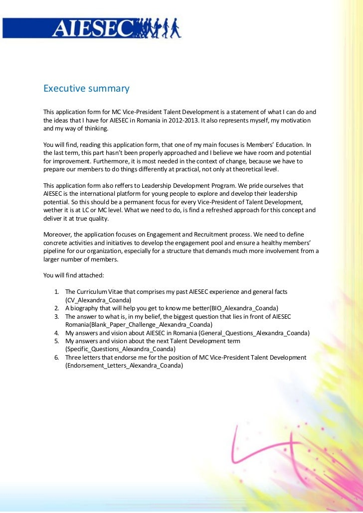 Executive summaryThis application form for MC Vice-President Talent Development is a statement of what I can do andthe ide...