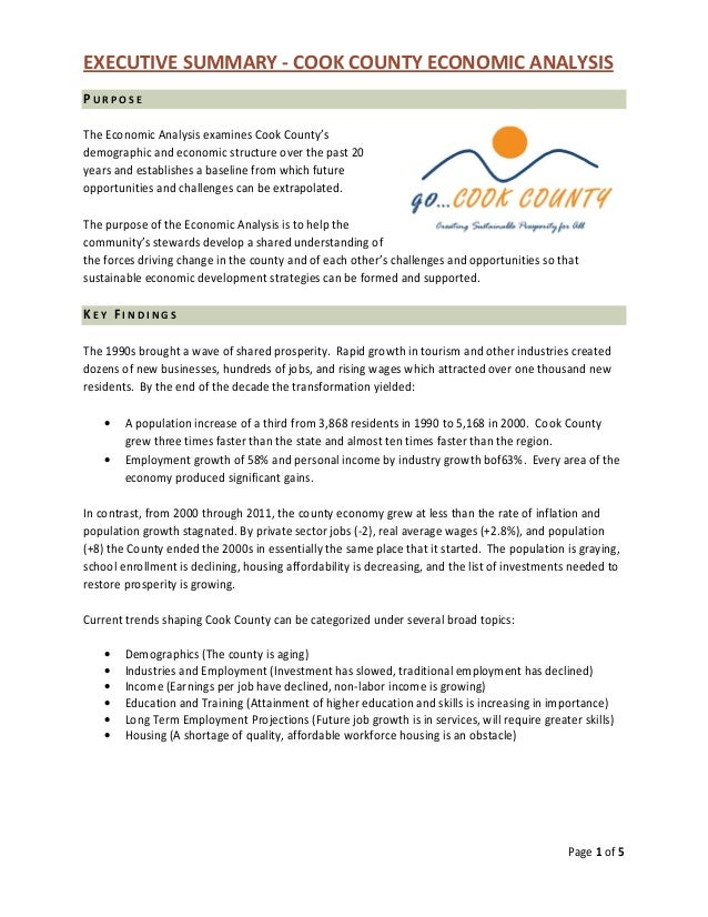 EXECUTIVE SUMMARY - COOK COUNTY ECONOMIC ANALYSIS Page 1 of 5 P U R P O S E The Economic Analysis examines Cook County's d...