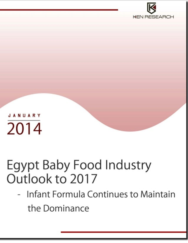 Food Industry : Egypt Baby Food Industry Research Report
