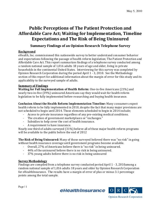 May 5, 2010 Page | 1 Public Perceptions of The Patient Protection and Affordable Care Act; Waiting for Implementation, Tim...
