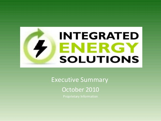 Executive Summary October 2010 Proprietary Information