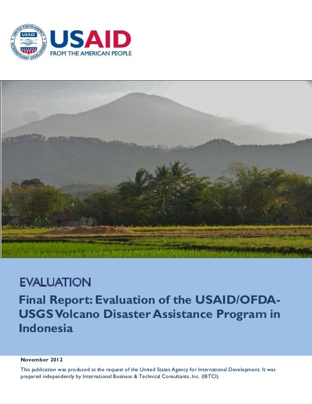 Final Report: Evaluation of the USAID/OFDAUSGS Volcano Disaster Assistance Program in Indonesia November 2...