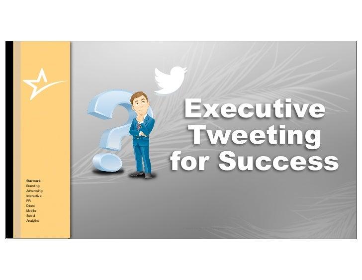 Executive Tweeting For Success