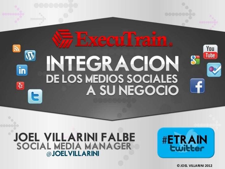Integración de Social Media                    © JOEL VILLARINI 2012