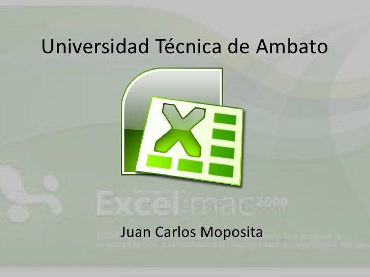 Universidad Técnica de Ambato        Juan Carlos Moposita