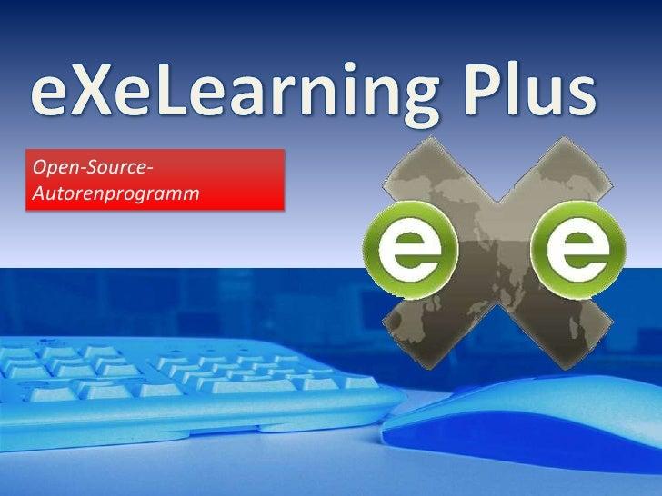eXeLearning Plus<br />Open-Source-Autorenprogramm <br />