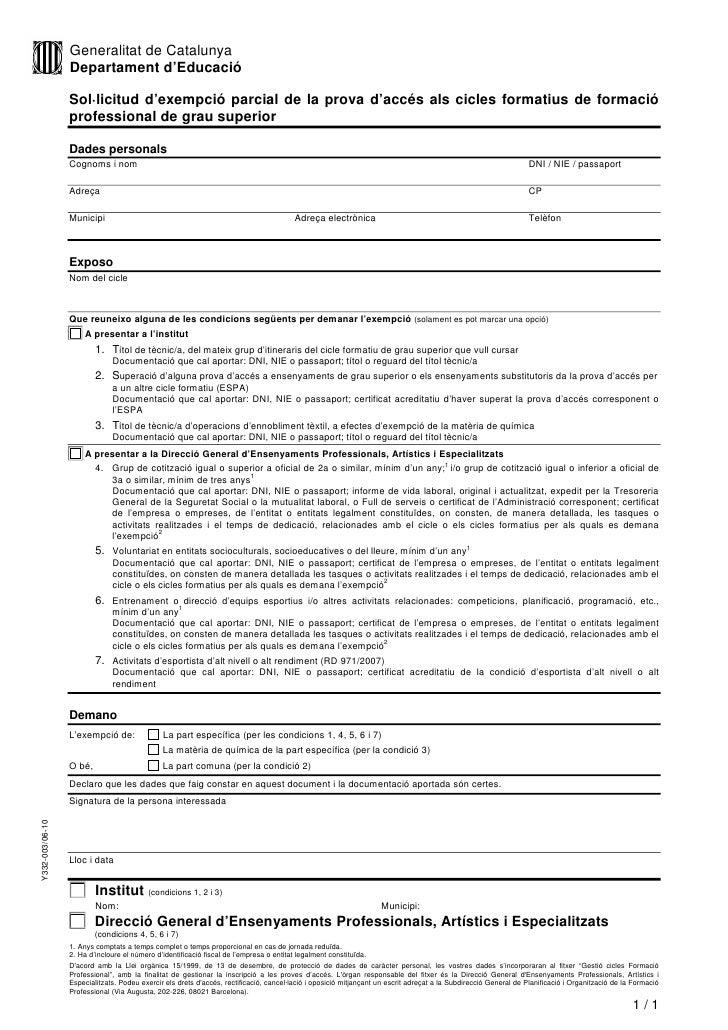 Generalitat de Catalunya                  Departament d'Educació                   Sol·licitud d'exempció parcial de la pr...