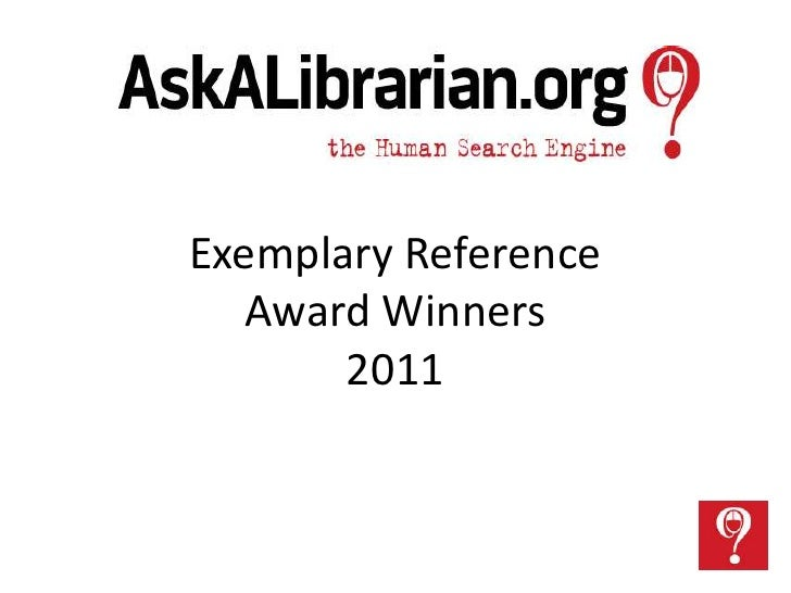 Exemplary Reference   Award Winners       2011