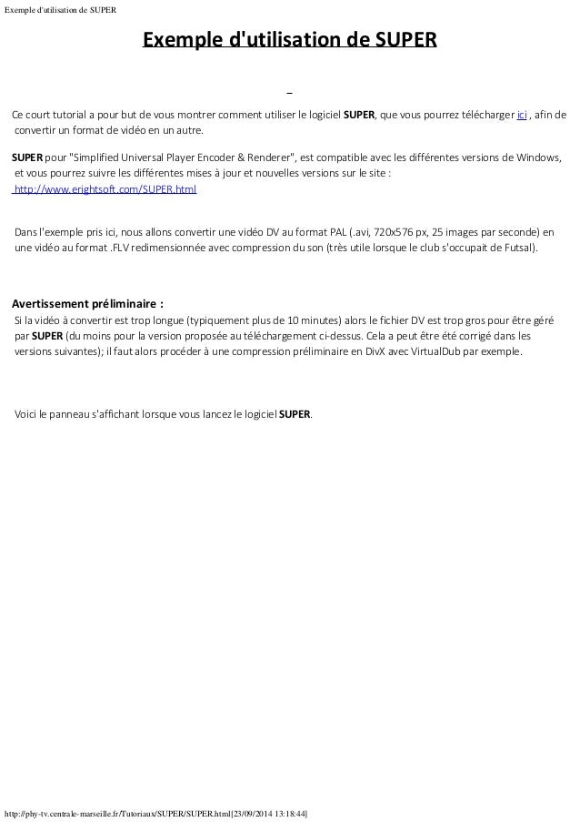 Exemple d'utilisation de SUPER http://phy-tv.centrale-marseille.fr/Tutoriaux/SUPER/SUPER.html[23/09/2014 13:18:44] Exemple...