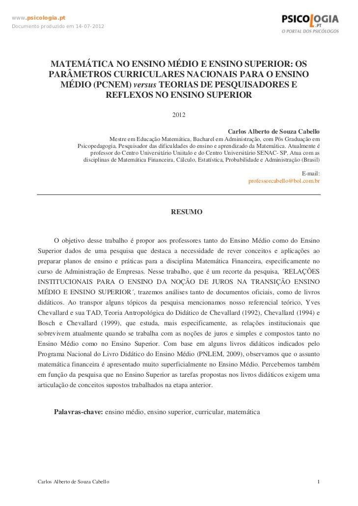 www.psicologia.ptDocumento produzido em 14-07-2012             MATEMÁTICA NO ENSINO MÉDIO E ENSINO SUPERIOR: OS           ...