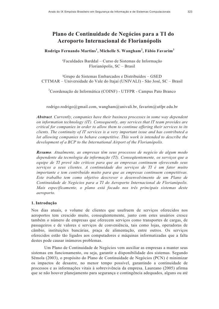 Anais do IX Simpósio Brasileiro em Segurança da Informação e de Sistemas Computacionais   323              Plano de Contin...