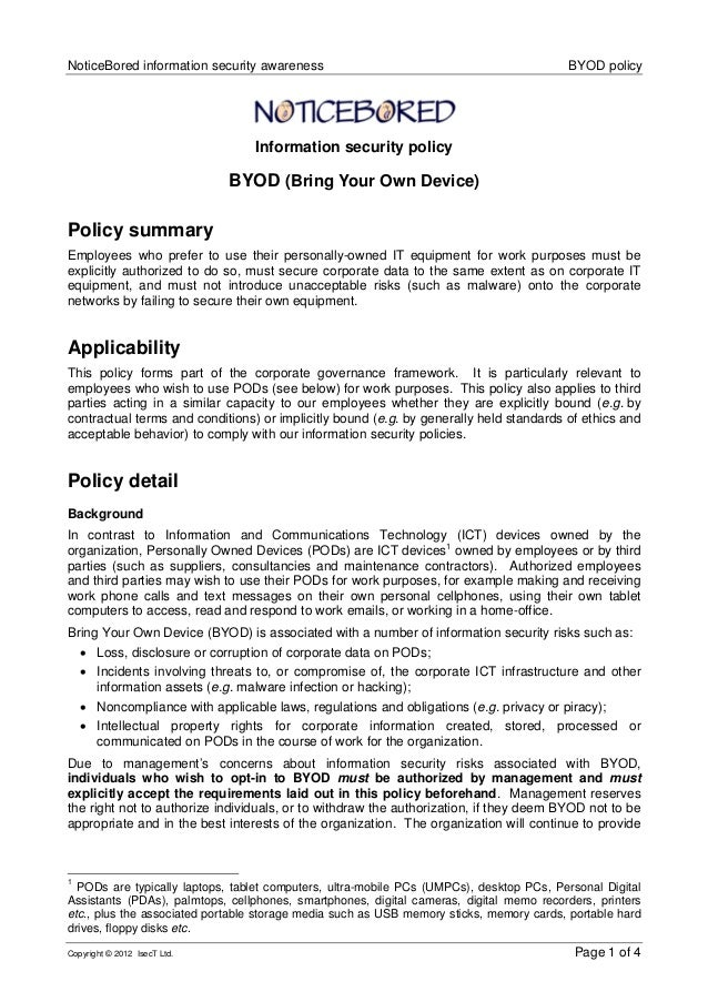 NoticeBored information security awareness BYOD policy Copyright © 2012 IsecT Ltd. Page 1 of 4 Information security policy...