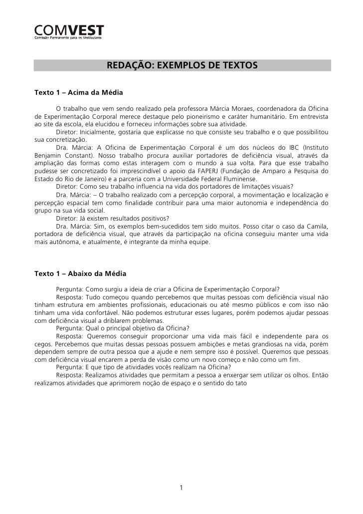 REDAÇÃO: EXEMPLOS DE TEXTOSTexto 1 – Acima da Média        O trabalho que vem sendo realizado pela professora Márcia Morae...