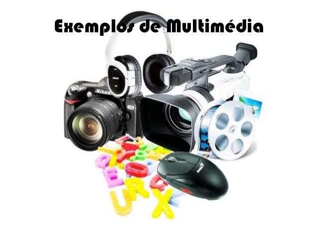 Exemplos de Multimédia