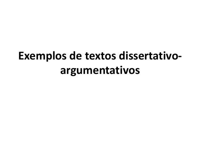 Exemplos de textos dissertativo argumentativos