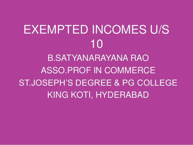 Exempted incomes us 10 of it act1961