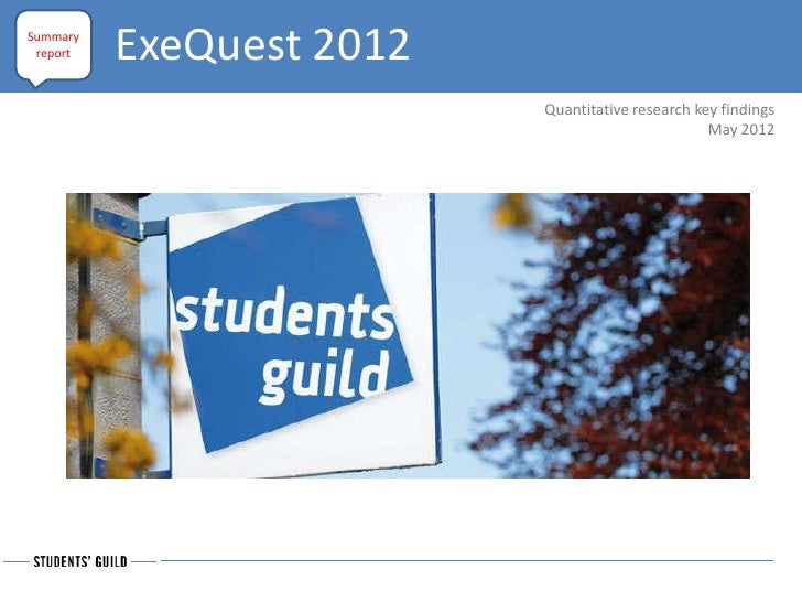 Summary report   ExeQuest 2012                          Quantitative research key findings                                ...