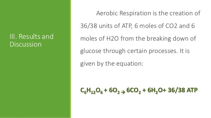 aerobic respiration in yeast This lesson focuses on the chemical changes that occur during yeast   photosynthesis and cellular respiration (including anaerobic processes) provide  most of.