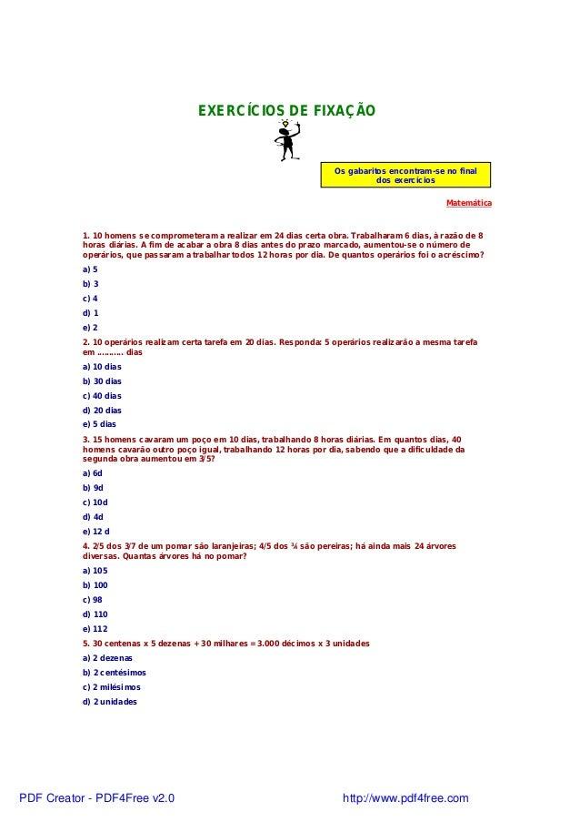 EXERCÍCIOS DE FIXAÇÃO  Os gabaritos encontram-se no final dos exercícios  Matemática 1. 10 homens se comprometeram a reali...