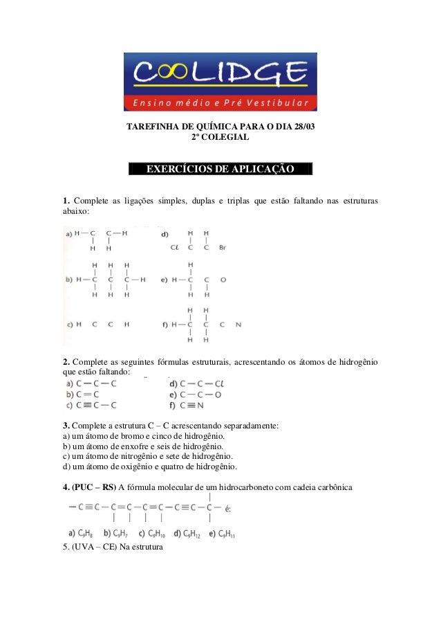 TAREFINHA DE QUÍMICA PARA O DIA 28/03                            2º COLEGIAL                      EXERCÍCIOS DE APLICAÇÃO1...