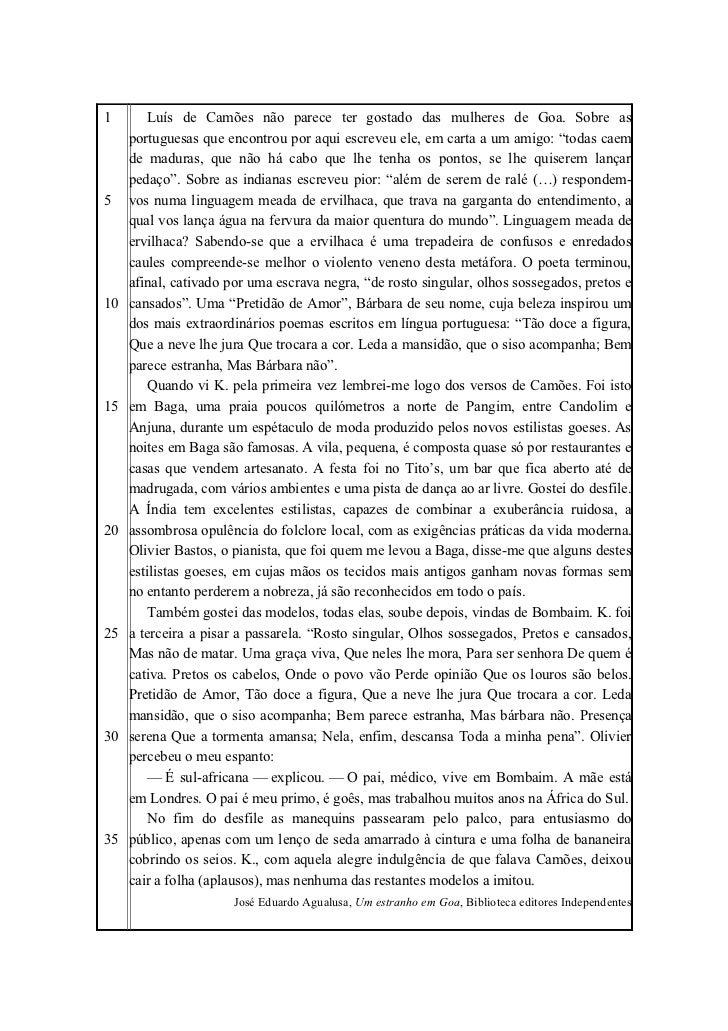1        Luís de Camões não parece ter gostado das mulheres de Goa. Sobre as     portuguesas que encontrou por aqui escrev...