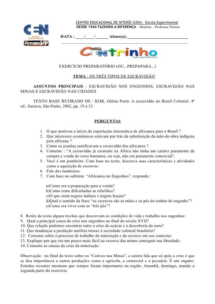 CENTRO EDUCACIONAL DE NITERÓI (CEN) – Escola Experimental                                DESDE 1960 FAZENDO A DIFERENÇA – ...