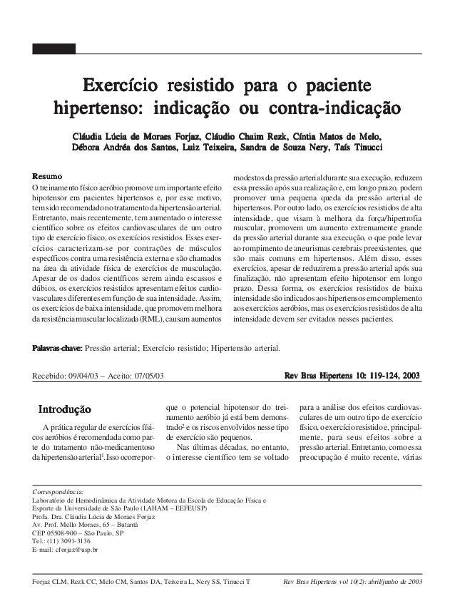 119  Exercício resistido para o paciente hipertenso: indicação ou contra-indicação Cláudia Lúcia de Moraes Forjaz, Cláudio...