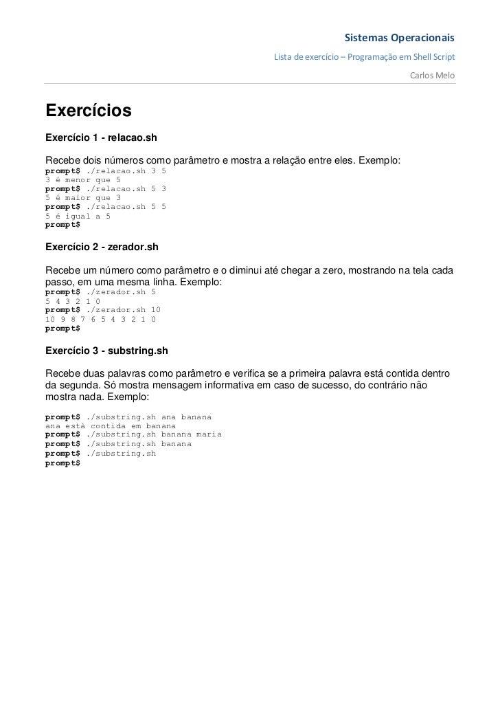 Sistemas Operacionais                                                 Lista de exercício – Programação em Shell Script    ...