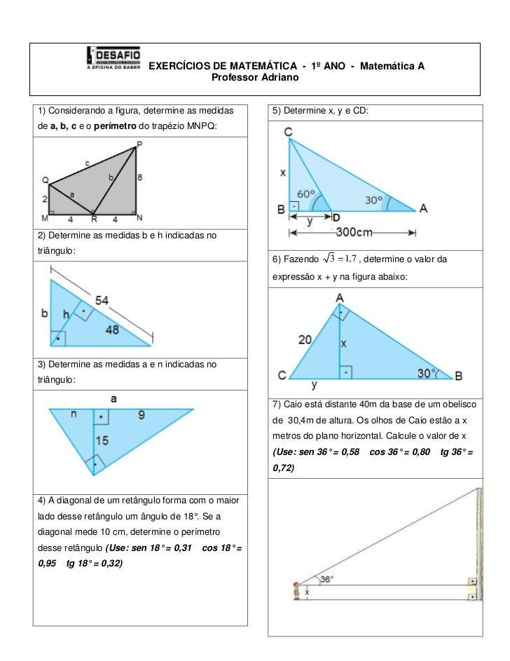 EXERCÍCIOS DE MATEMÁTICA  -  1º ANO  -  Matemática AProfessor Adriano<br />1) Considerando a figura, determine as medid...