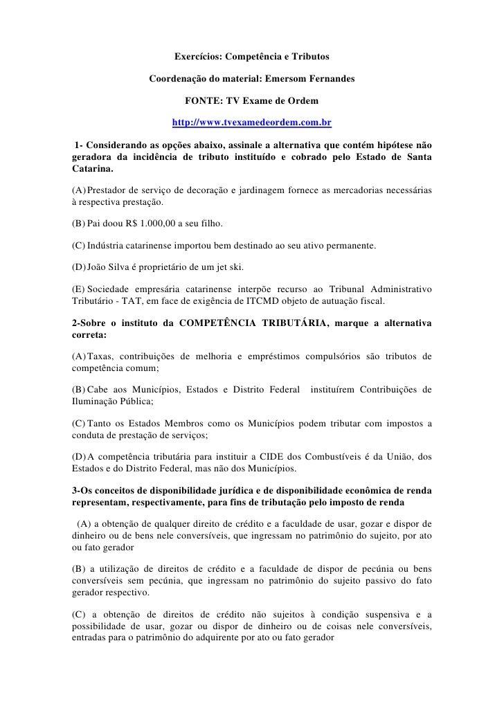 Exercícios: Competência e Tributos                   Coordenação do material: Emersom Fernandes                           ...