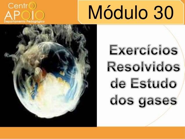 www.AulasParticularesApoio.Com - Física -   Exercícios Resolvidos de Estudo dos Gases