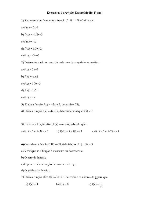 Exercícios de revisão-Ensino Médio-1º ano.1) Represente graficamente a função              definida por:a) f (x) = 2x-1b) ...